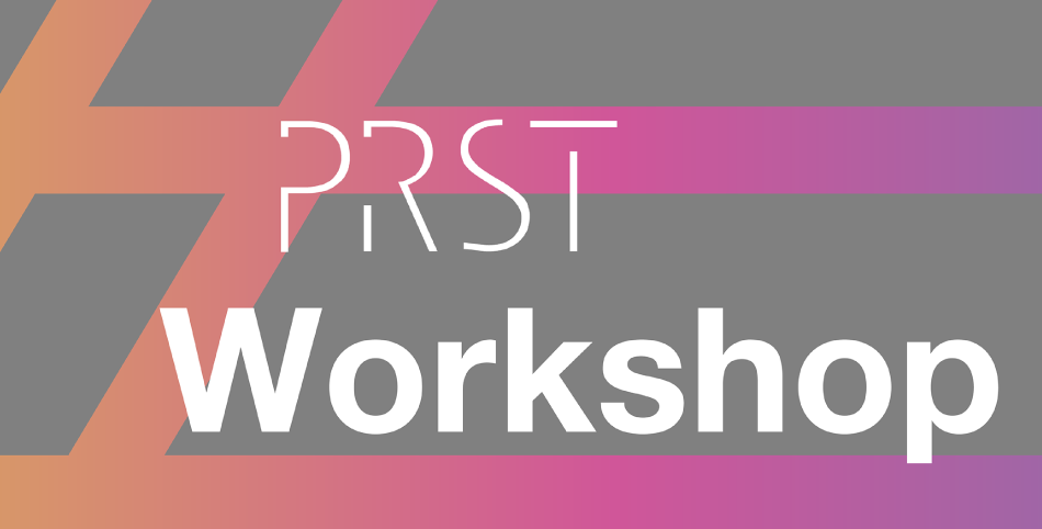 PRST WORKSHOP